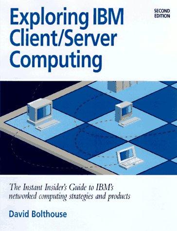 9781885068217: Exploring IBM Client Server Computing