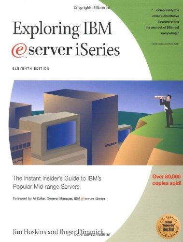9781885068927: Exploring IBM eServer iSeries: The Instant Insider's Guide to IBM's Popular Mid-Range Servers (Exploring IBM series)