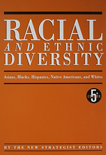 9781885070715: Racial and Ethnic Diversity: Asians, Blacks, Hispanics, Native Americans, and Whites