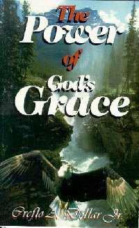Power Of Gods Grace: Dollar, Dr. Creflo A.