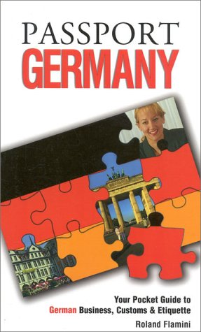 9781885073204: Passport Germany: Your Pocket Guide to German Business, Customs & Etiquette (Passport to the World)