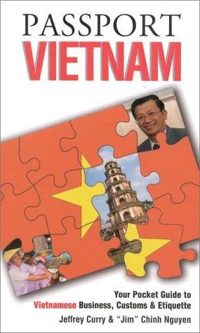 Passport Vietnam : Your Pocket Guide to: Jeffrey Curry; Jim