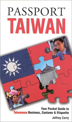 Passport Taiwan : Your Pocket Guide to: Jeffrey Curry