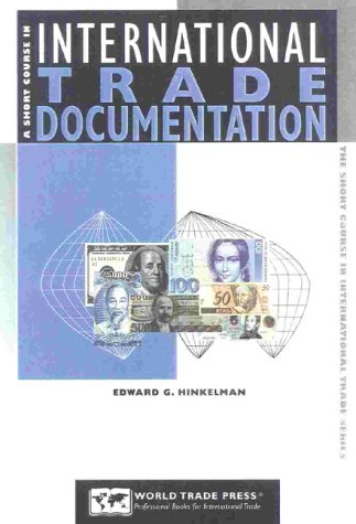 9781885073594 A Short Course In International Trade Documentation The Essential Guide To Documents Used