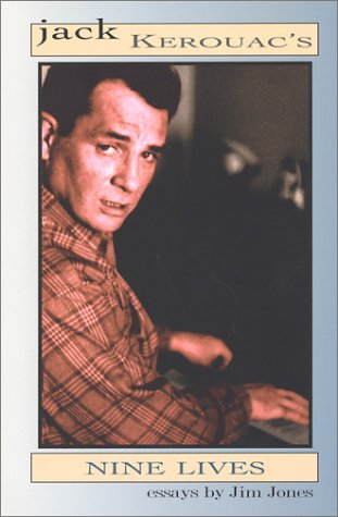 Jack Kerouac's Nine Lives