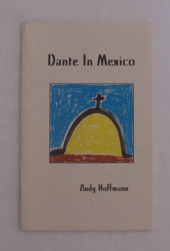 9781885089106: Dante in Mexico