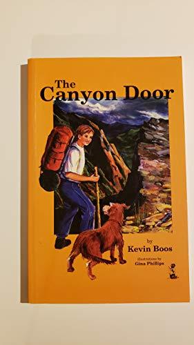 The Canyon Door: Kevin Boos