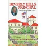 Beverly Hills Principal - Inspirational Leadership: Robinson, Dr. F. Willard (Robbie)