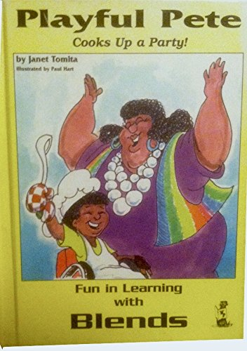 9781885101921: Playful Pete Cooks up a Party! (Fun in Learning With Blends)