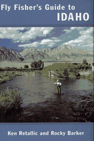 9781885106308: Idaho (Flyfisher's Guides)
