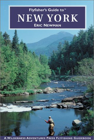 9781885106926: Flyfisher's Guide to New York (Flyfisher's Guides)