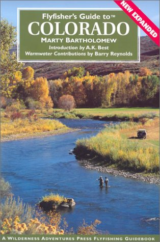 9781885106988: Flyfisher's Guide to Colorado