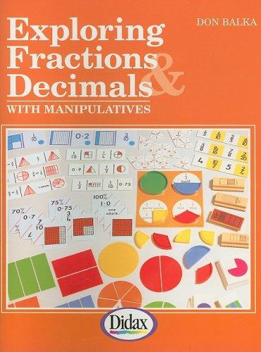 9781885111036: Exploring Fractions & Decimals with Manipulatives