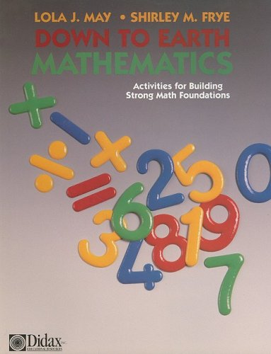 9781885111104: Down to Earth Mathematics: Activities for Building Strong Math Foundations