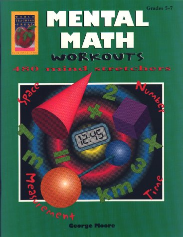 9781885111616: Mental Math Workouts, Level B - Grades 5-7