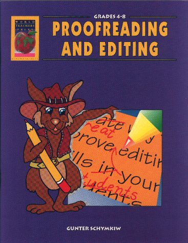 Proofreading and Editing, Grades 4-8: Schymkiev, Gunter; Schymkiw,