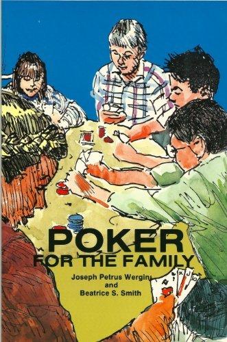 Poker for the Family: Wergin, Joseph P.