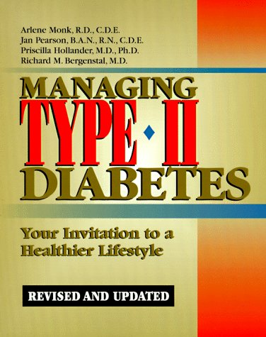 Managing Type II Diabetes: Your Invitation to: Monk, Arlene with