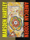 Marsden Hartley: American Modern : The Ione: Patricia McDonnell