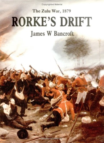 9781885119094: Rorke's Drift: The Zulu War, 1879