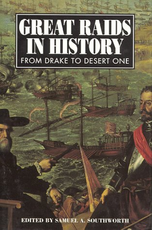 9781885119421: Great Raids in History: From Drake to Desert One
