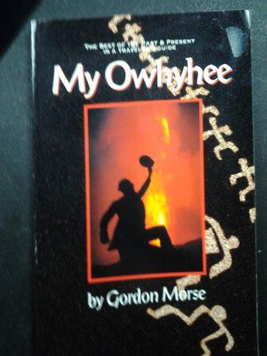 My Owhyhee: Morse, Gordon