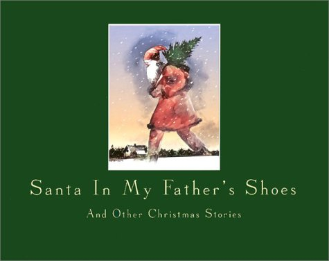 Santa in My Father's Shoes