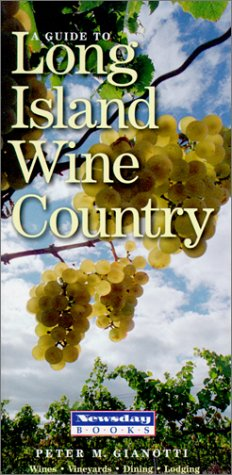 9781885134288: A Guide to Long Island Wine Country