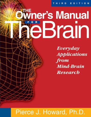 9781885167644: The Owner's Manual for the Brain: Everyday Applications from Mind-Brain Research 3rd Edition