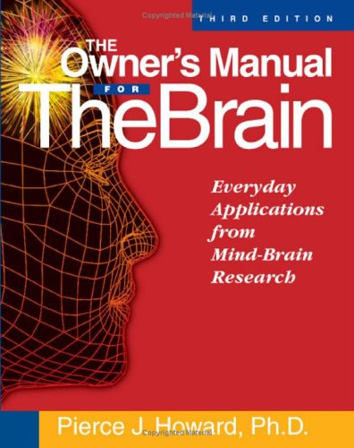 9781885167651: The Owner's Manual for the Brain: Everyday Applications from Mind-Brain Research