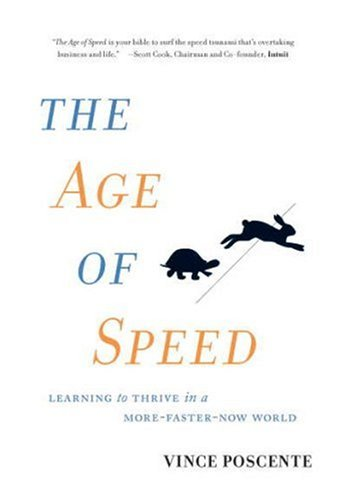9781885167675: The Age of Speed: Learning to Thrive in a More-Faster-Now World