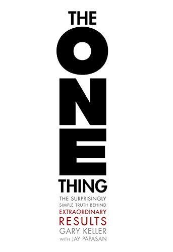 9781885167774: The One Thing: The Surprisingly Simple Truth Behind Extraordinary Results