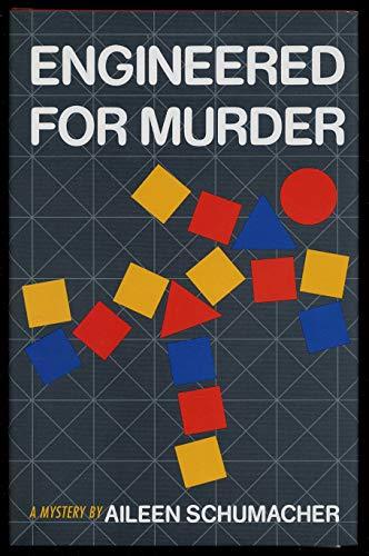Engineered for Murder: Schumacher, Aileen