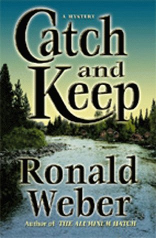 9781885173256: Catch and Keep: A Mystery