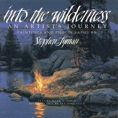 9781885183316: Into the Wilderness: An Artist's Journey
