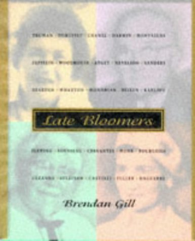Late Bloomers: CONRAD, JOSEPH;NESBITT, CATHLEEN; (SUBJECTS) Gill, Brendan (AUTHOR)