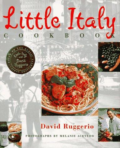 Little Italy Cookbook: Ruggerio, David