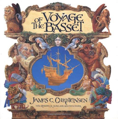 Voyage of the Basset: Christensen, James C.; St. James, Renwick; Foster, Alan Dean