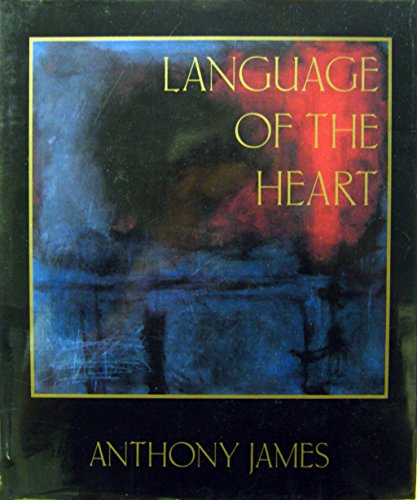 Language of the Heart: James, Anthony