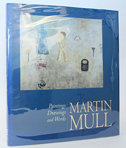 Martin Mull: Paintings, Drawings, and Words: Mull, Martin