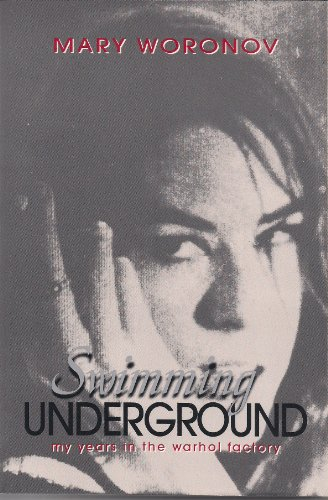 9781885203212: Swimming Underground: My Years in the Warhol Factory