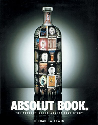9781885203298: Absolut Book: The Absolut Vodka Advertising Story
