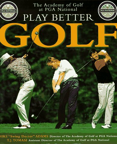 9781885203359: Play Better Golf (H)