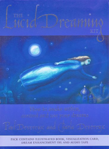 The Lucid Dreaming Kit: How to Awake Within, Control and Use Your Dreams (1885203667) by Paul Devereux; Charla Devereux