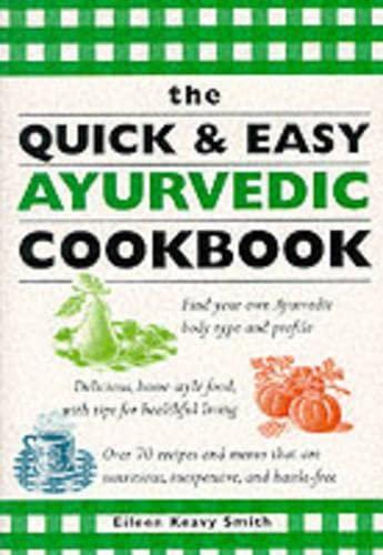 9781885203748: The Quick & Easy Ayurvedic Cookbook