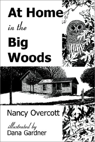 9781885209405: At Home in the Big Woods