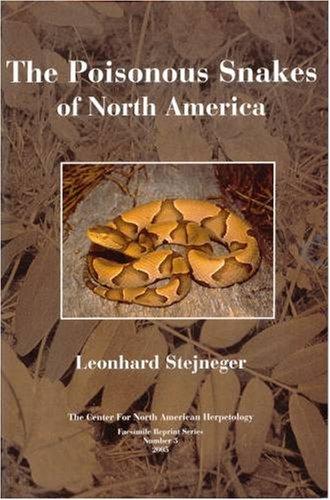 9781885209474: Poisonous Snakes of North America (CNAH Facsimile Reprints, #3)