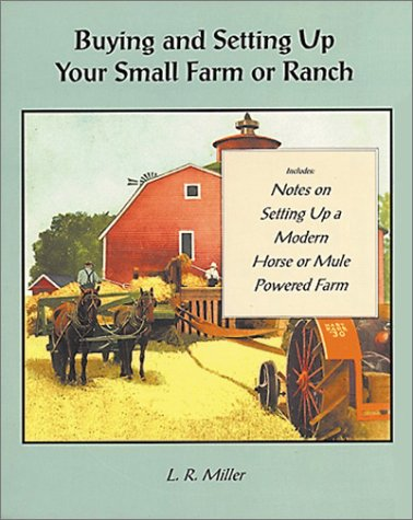 9781885210067: Buying and Setting Up Your Small Farm or Ranch