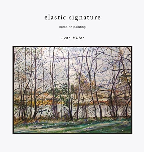 9781885210203: Elastic Signature: Notes on Painting