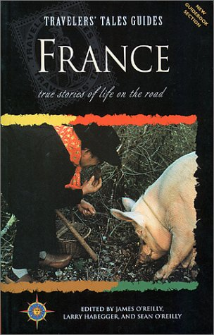9781885211026: Travelers' Tales France